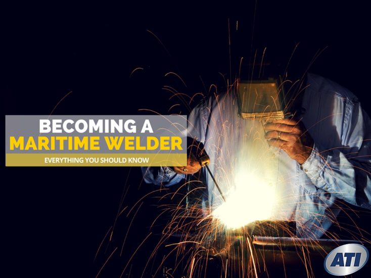 Everything You Should Know About Becoming a Maritime Welder