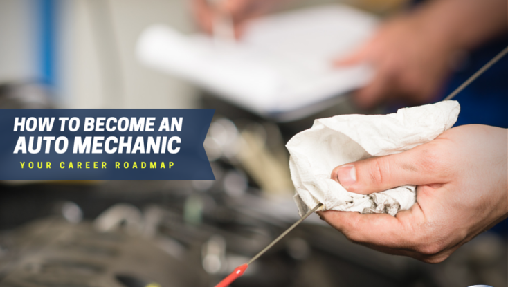 How to Become an Auto Mechanic: Your Career Roadmap