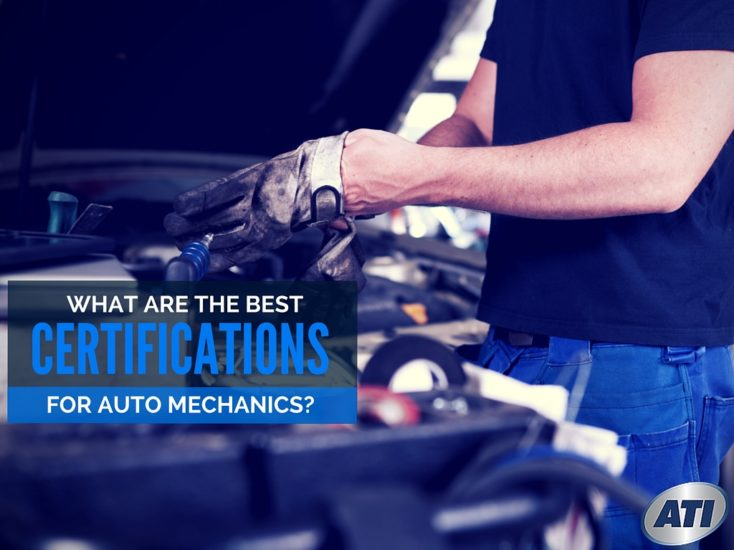 What are the Best Certifications for Auto Mechanics?