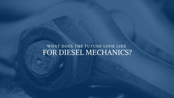 What Does the Future Look Like for Diesel Mechanics?