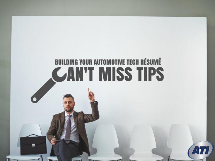 Building Your Automotive Tech Résumé: Can't-Miss Tips