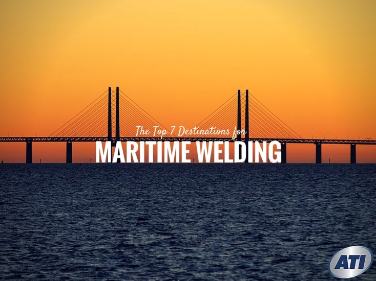 The Top 7 Destinations for Maritime Welding Careers