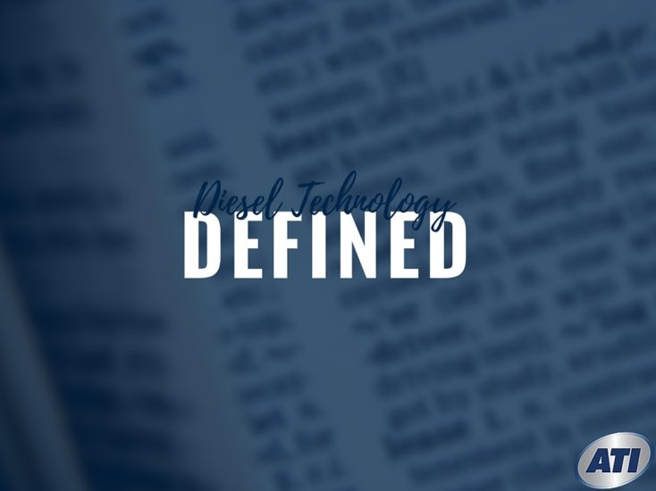 Diesel Technology Defined: Powerful Terms to Get Your Career Started
