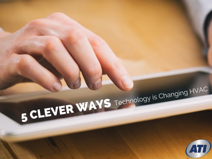 5 Clever Ways Technology is Changing the Role of HVAC Technicians