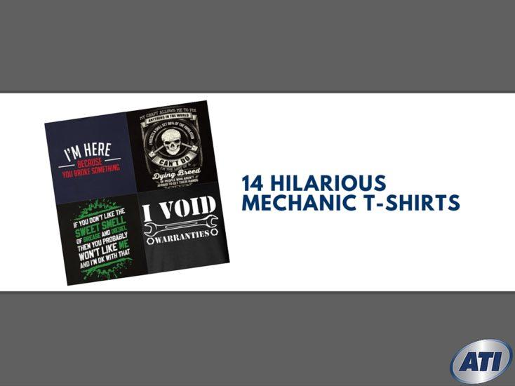 14 Hilarious T-shirts You'll Want When You Become a Mechanic