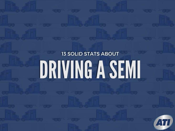 13 Solid Stats about Driving a Semi-truck for a Living