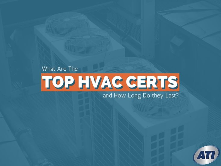 What Are The Top HVAC Certifications & How Long Do They Last?