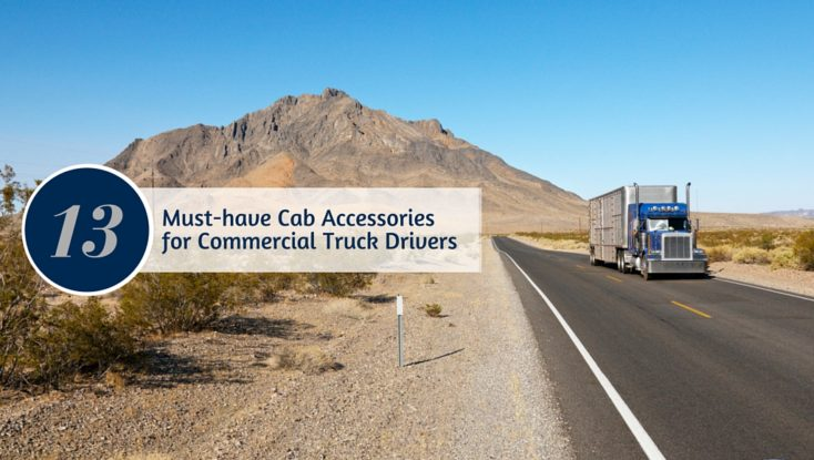 13 Must-have Cab Accessories for Commercial Truck Drivers